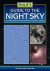 Philip's Guide to the Night Sky: A Guided Tour of the Stars & Constellations. Sir Patrick Moore - Patrick Moore