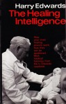 The Healing Intelligence - Harry Edwards