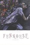 Funhouse - Kokis Sergio, David Homel