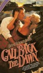 Call Back the Dawn - Diane Wicker Davis
