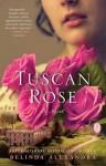 Tuscan Rose - Belinda Alexandra
