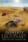 Land of the sacred Fire (Legionary #3) - Gordon Doherty