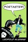 Poetaster! - Leopold McGinnis