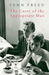 The Curse of the Appropriate Man - Lynn Freed