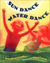 Sun Dance, Water Dance - Jonathan London, Greg Couch