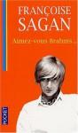 Aimez-Vous Brahms? (French Edition) - Francoise Sagan