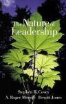 The Nature of Leadership - Stephen R. Covey, Dewitt Jones, A. Roger Merrill
