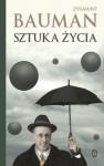 Sztuka życia - Zygmunt Bauman
