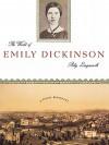 The World of Emily Dickinson - Polly Longsworth