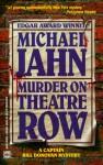 Murder On Theatre Row - Michael Jahn