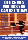 Office VBA Macros You Can Use Today: Over 100 Amazing Ways to Automate Word, Excel, PowerPoint, Outlook, and Access - Juan Pablo Gonzalez, Cindy Meister, Suat Ozgur, Bill Dilworth, Anne Troy, T J Brandt