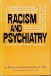 Racism and Psychiatry - Samuel Sillen, Alexander Thomas, Kenneth B. Clark