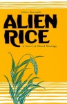 Alien Rice; A Novel. - Ichiro Kawasaki