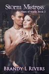 Storm Mistress (Others of Seattle Book 2) - Brandy L. Rivers
