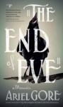 The End of Eve: A Memoir - Ariel Gore