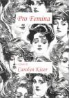 Pro Femina - Carolyn Kizer