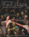 Dead Reign: The Zombie Apocalypse Rpg - Josh Hilden, Kevin Siembieda, Joshua Sanford
