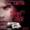 Secret Circle Vol III: The Power (Audio) - L.J. Smith, Devon Sorvari