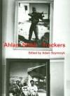 Ahlam Shibli: Trackers - Adam Szymczyk, Jean-Francois Chevrier, Rhoda Kannaaneh