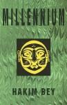 Millennium - Peter Lamborn Wilson, Hakim Bey