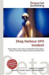 Shag Harbour UFO Incident - Lambert M. Surhone, VDM Publishing, Susan F. Marseken
