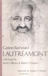 Lautréamont - Gaston Bachelard