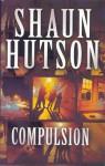 Compulsion - Shaun Hutson