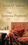 Das Spinoza-Problem: Roman (German Edition) - Irvin D. Yalom, Lisa Jannach