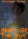 Heart Of The Sun (Fate Of The Kast'ka, #1) - Victoria Zagar