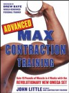 Advanced Max Contraction Training - John R. Little
