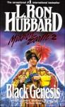 Black Genesis - L. Ron Hubbard
