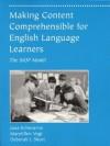 Making Content Comprehensible for English Language Learners: The Siop Model - Jana Echevarria, MaryEllen Vogt, Deborah J. Short