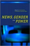 News, Gender and Power - Gill Branston, Cynthia Carter