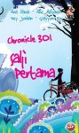 Chronicle 301: Salji Pertama - Ana Dania, Anis Adlyana, Ney Joehan, Qayyum Nur