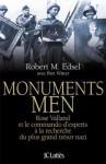Monuments men (Essais et documents) (French Edition) - Robert M. Edsel