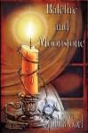 Balefire and Moonstone - Cynthia Gael