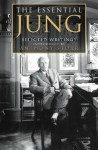 The Essential Jung: Selected Writings - C. G. Jung, Anthony Storr