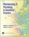 Pharmacology and Physiology in Anesthetic Practice - Robert K. Stoelting, Simon C. Hillier