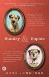 Stanley and Sophie - Kate Jennings