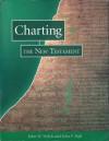 Charting the New Testament - John W. Welch, John F. Hall