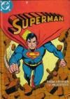 Superman: From Krypton to Metropolis - E. Nelson Bridwell