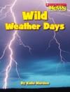 Wild Weather Days - Katie Marsico