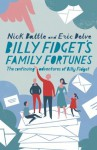 Billy Fidget's Family Fortunes: The continuing adventures of Billy Fidget - Nick Battle, Eric Delve