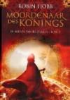 Moordenaar des konings (De boeken van de zieners, #2) - Robin Hobb, Erica Feberwee