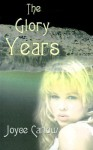 The Glory Years - Joyce Carlow, Janet Rosenstock, Dennis Rosenstock