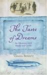 Taste of Dreams - Vanora Bennett