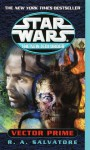 Vector Prime: Star Wars (The New Jedi Order) - R.A. Salvatore