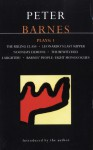 Plays 1: The Ruling Class / Leonardo's Last Supper / Noonday Demons / The Bewitched / Laughter! / Barnes' People - Peter Barnes