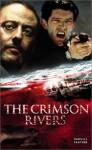 The Crimson Rivers - Jean-Christophe Grangé