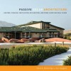 Passive Solar Architecture: Heating, Cooling, Ventilation, Daylighting and More Using Natural Flows - David Bainbridge, Ken Haggard